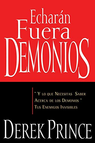 9781603741552: Echaran Fuera Demonios (They Shall Expel Demons Spanish Edition)