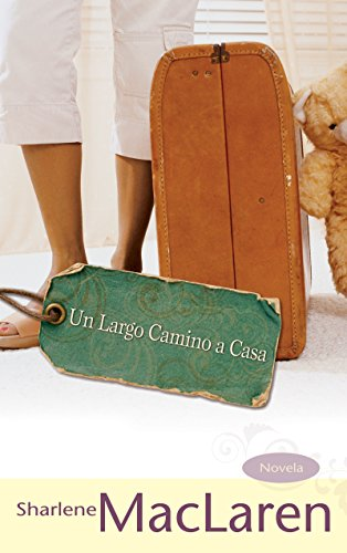 Un Largo Camino A Casa (Long Journey: Sharlene MacLaren