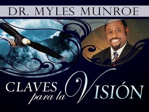 Claves Para los Hombres (Paperback): Dr Myles Munroe