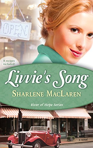9781603742122: Livvie's Song (River Of Hope, Book 1)