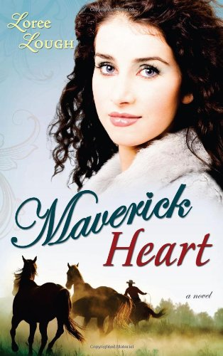 Maverick Heart (Lone Star Legends V2) (9781603742269) by Loree Lough