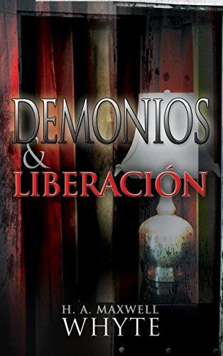 Demonios y Liberacion: Whyte, H. a.
