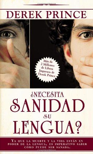 9781603742290: Necesita sanidad su lengua? (Does Your Tongue Need Healing Spanish Edition)