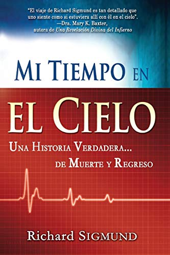 9781603742320: Span-My Time In Heaven (Spanish Edition)