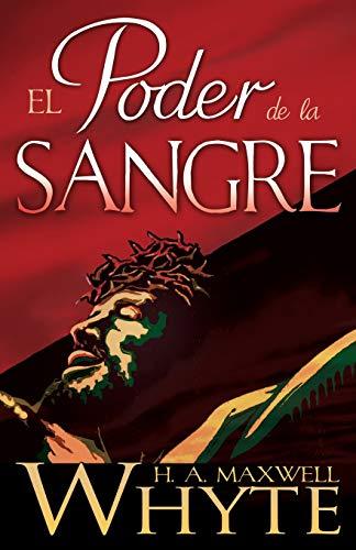 El poder de la sangre (Spanish Edition): Whyte, H. A.