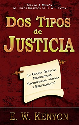 9781603742351: Dos Tipos De Justicia (Two Kinds Of Righteousness) (Spanish Edition)