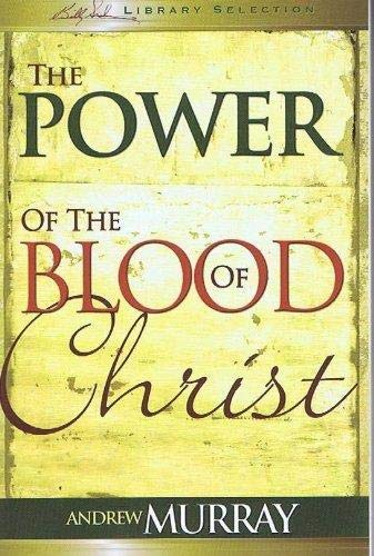 9781603742382: The Power of the Blood of Christ