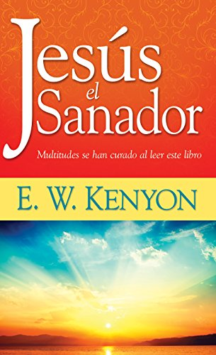 9781603742481: Jesus el Sanador (Jesus The Healer) (Spanish Edition)