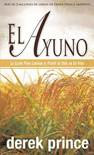 9781603742535: El Ayuno (Fasting Spanish Edition)