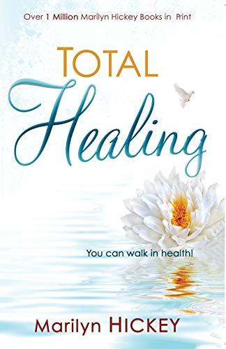 Total Healing: Marilyn Hickey
