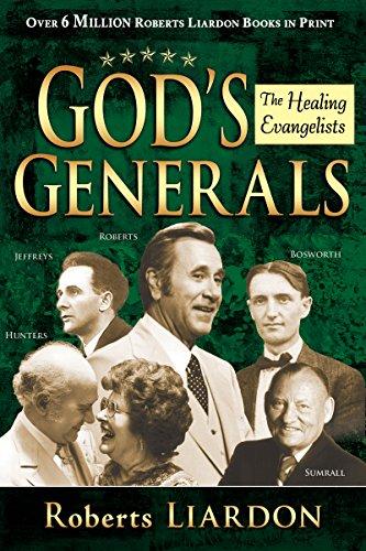 9781603742689: God's Generals: The Healing Evangelists