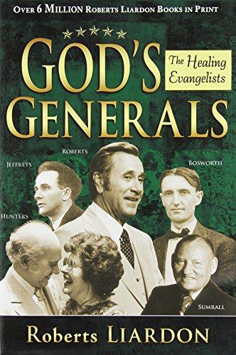 9781603742696: Gods Generals: Healing Evangelists