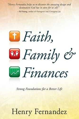 Faith Family And Finances: Henry Fernandez