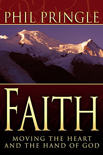 9781603742849: Faith: Moving the Heart and Hand of God