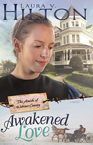 9781603745086: Awakened Love (Amish of Webster County)
