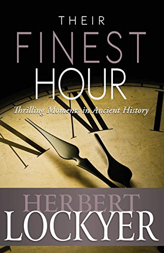 9781603745529: Their Finest Hour
