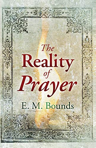 9781603745574: The Reality of Prayer