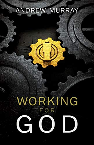 9781603745581: Working for God