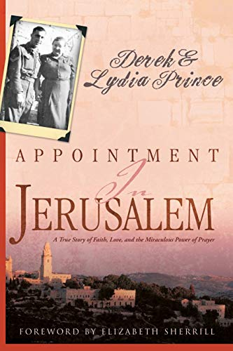 9781603745741: Appointment in Jerusalem: A True Story of Faith, Love, and the Miraculous Power of Prayer