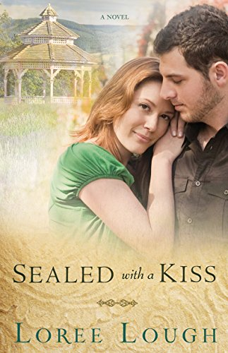 Sealed with a Kiss (9781603745789) by Loree Lough