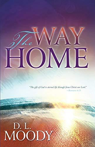 Way Home: D.L. Moody