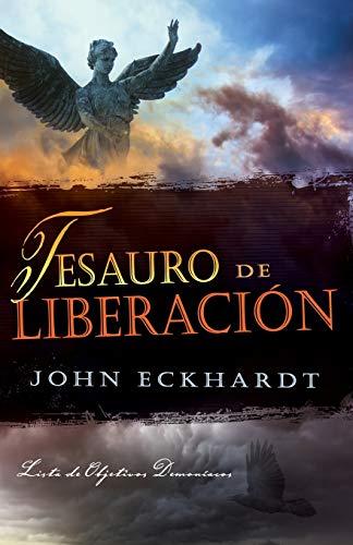Tesauro de Liberacià ¿½n: Lista de Objetivos: John Eckhardt