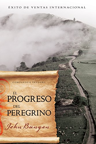 9781603747110: El Progreso del Peregrino (Pilgrims Progress Spanish Edition)