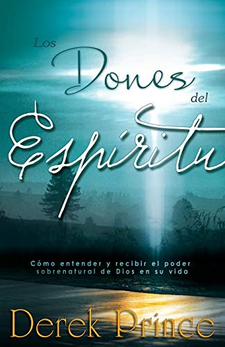 9781603747134: Los Dones del Espíritu (Gifts of the Spirit Spanish Edition)
