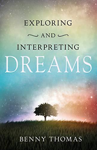 9781603748292: Exploring and Interpreting Dreams