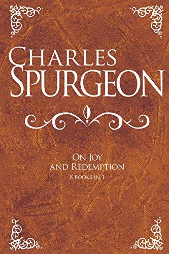 Charles Spurgeon on Joy and Redemption (Hardcover): Charles Haddon Spurgeon