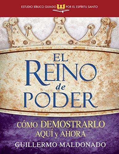 9781603748865: El Reino de Poder (Estudio Biblico Guiado Por El Espiritu Santo) (English and Spanish Edition)