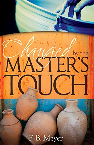 9781603749169: Changed by the Master's Touch