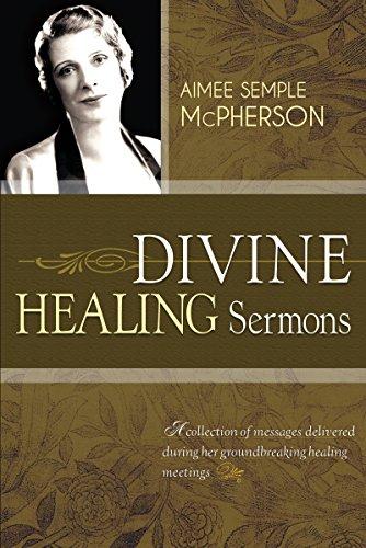 9781603749572: Divine Healing Sermons