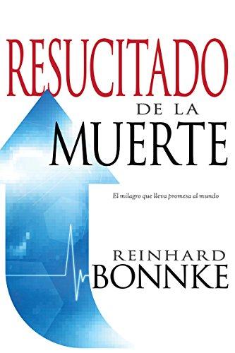 Resucitado de la Muerte (Raised From The: Bonnke, Reinhard