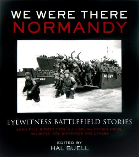 9781603760041: We Were There: Normandy