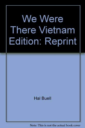 We Werre There Vietnam: Hal Buell