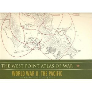 9781603760225: The West Point Atlas of War: World War II, The Pacific