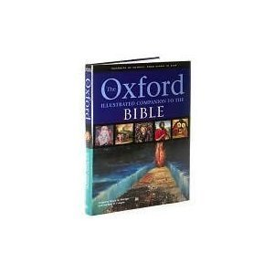 9781603760423: The Oxford Illustrated Companion to the Bible