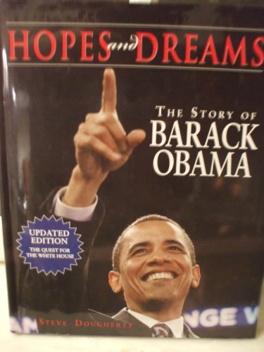 9781603760928: Hopes and Dreams: The Story of Barack Obama