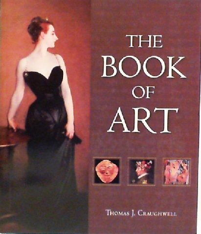 9781603760973: The Book of Art