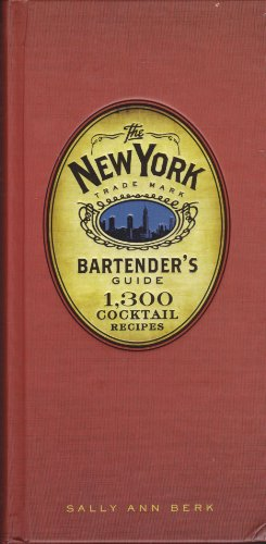9781603761659: THE NEW YORK BARTENDERS GUIDE