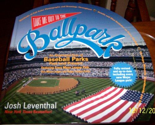 9781603761857: Take Me Out to the Ballpark