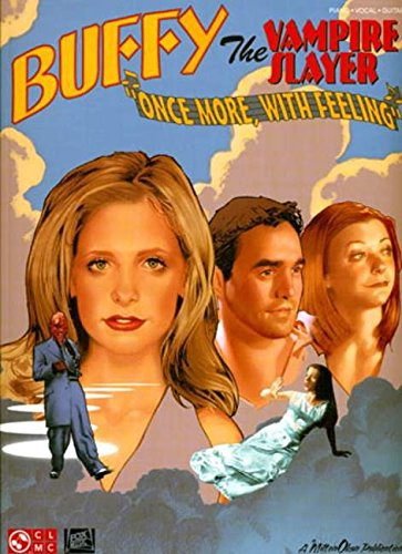 Buffy the Vampire Slayer - Once More with Feeling: Hal Leonard Corp.