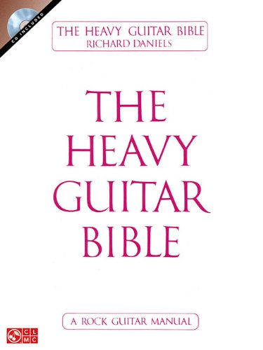 9781603780612: The Heavy Guitar Bible (CD Version)