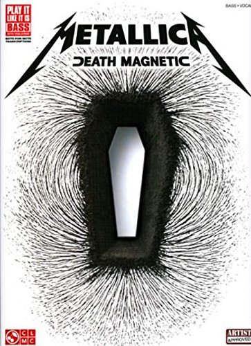 9781603781039: Metallica death magnetic bass (Play It Like It Is, Bass, Vocal)