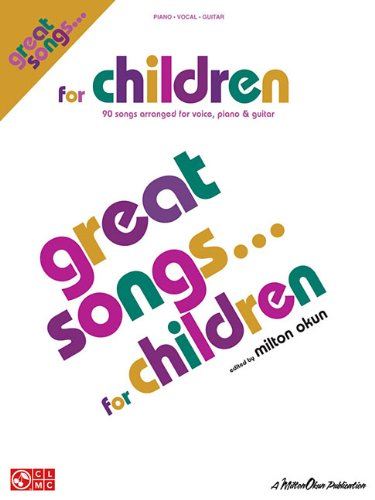 9781603781299: Great Songs for Children: P/V/G Mixed Folio