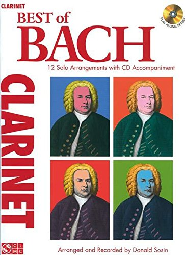 9781603781374: Best of Bach for Clarinet: 12 Solo Arrangements With Cd Accompaniment