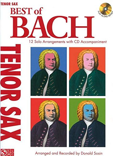 9781603781398: Best of Bach / Tenor Sax: 12 Solo Arrangements with CD Accompaniment