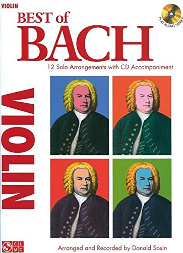 9781603781428: Best of Bach for Violin: 12 Solo Arrangements With Cd Accompaniment