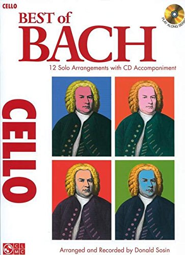 9781603781442: Best of Bach for Cello: 12 Solo Arrangements With Cd Accompaniment